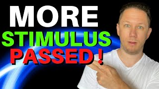 MORE Stimulus PASSED! Second Stimulus Check Update Today