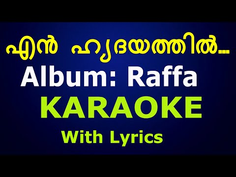 Super Hit Christian Devotional Karaoke with Lyrics Album Raffa  En Hridayathil