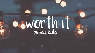 worth it - emma bale // nightcore ♡