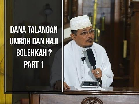 DANA TALANGAN UMROH DAN HAJI, BOLEHKAH ? PART 1 : Kyai Prof Dr H Ahmad Zahro MA al-Chafidz