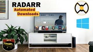 How to install and configure Radarr (Windows)