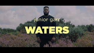 Waters – Junior Garr (Official Music Video)