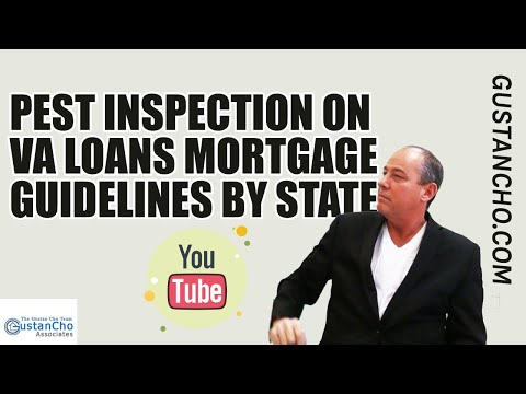 Pest Inspection On VA Loans Mortgage Guidelines By State