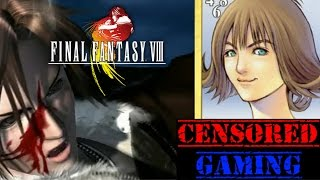 Final Fantasy VIII Censorship - Censored Gaming Ft. Avalanche Reviews