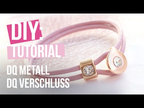 DIY TUTORIAL: Trendy Armband mit DQ Verschluss – Selbst Schmuck machen