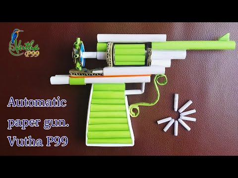 Making an automatic six bullets paper gun | working for entertainment - Vutha P99