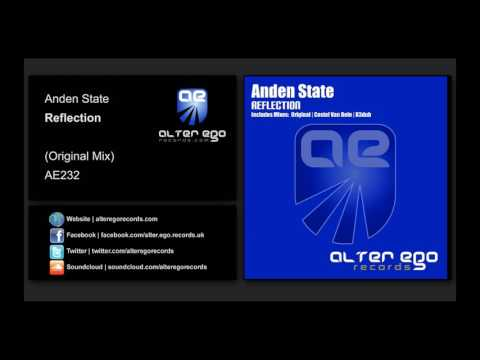 Anden State - Reflection [Alter Ego Records]