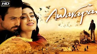 Awarapan 2007 - Action & Dramatic Movie | Emraan Hashmi, Shriya Saran, Ashutosh Rana.