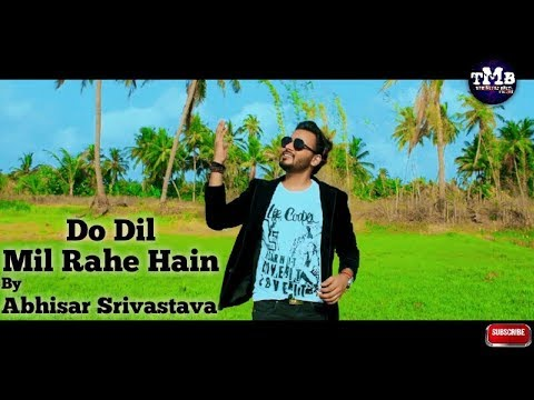 do-dil-mil-rahe-hain-by-abhisar-srivastava-|-pardes-|-shah-rukh-khan-|-kumar-sanu-|-bollywood-covers