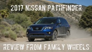 2017 Nissan Pathfinder review from Family Wheels