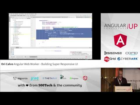 Ori Calvo - Angular Web Worker - Building Super Responsive UI | AngularUP 2016