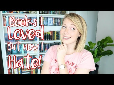 Books I Loved But Now I Hate!