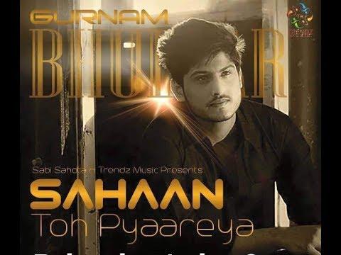 Gurnam Bhullar ♡ Sahan Toh Pyaareya ♡ Latest Punjabi Songs ♡ Trendz Music