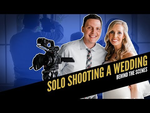 SOLO SHOOTING A WEDDING Behind the Scenes | How To Film Weddings