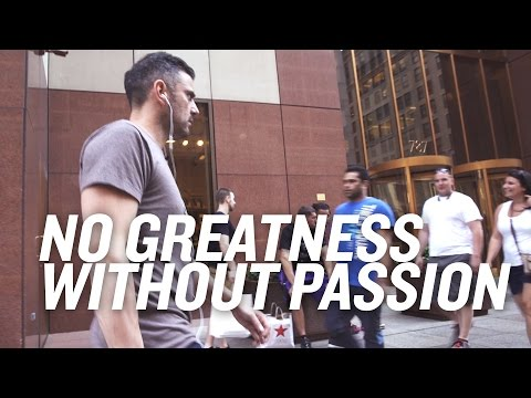 No Greatness Without Passion