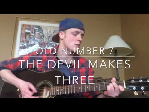 Old Number 7 - The Devil Makes Three (Mitch Belot Cover)