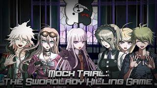 THE SWORDLADY KILLING GAME - Danganronpa Online [#22] [Danganronpa Mock Trial]