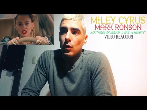 Mark Ronson - Nothing Breaks Like a Heart ft  Miley Cyrus   Reaccion
