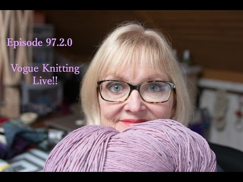 TVknittingpodcast Episode 97.2.0 Vogue Knitting Live 2016!