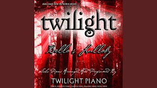 Bella 39 S Lullaby Twilight Piano Music From The Motion Picture Tribute Romantic Piano