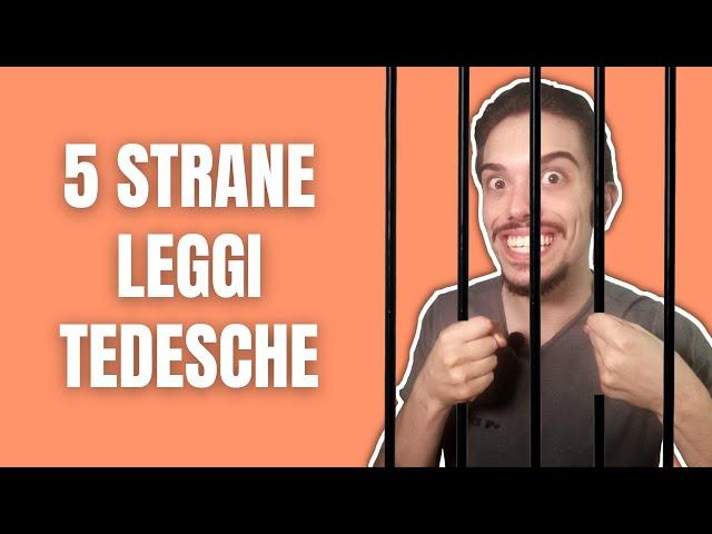 5 strane leggi tedesche e 1 LUUUUUUNGA curiosità