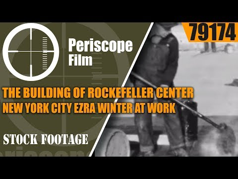 THE BUILDING OF ROCKEFELLER CENTER  NEW YORK CITY  EZRA WINTER AT WORK  PART III   79174