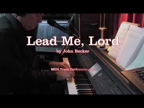 Lead Me Lord  John Becker