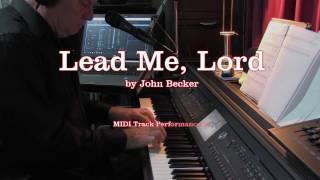 Lead Me Lord - John Becker