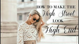 HOW TO MAKE THE HIGH STREET LOOK HIGH END // Fashion Mumblr
