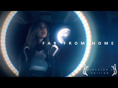"SciFi Short Film - ""Far From Home"" Directors Edition"