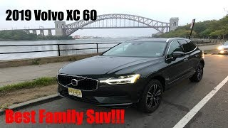 2019 VOLVO XC60 Review Best Family SUV!!!