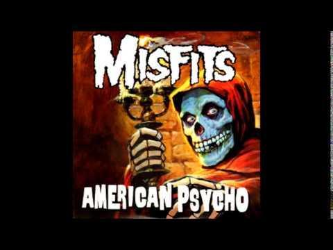 Misfits - American Psycho (Full Album)