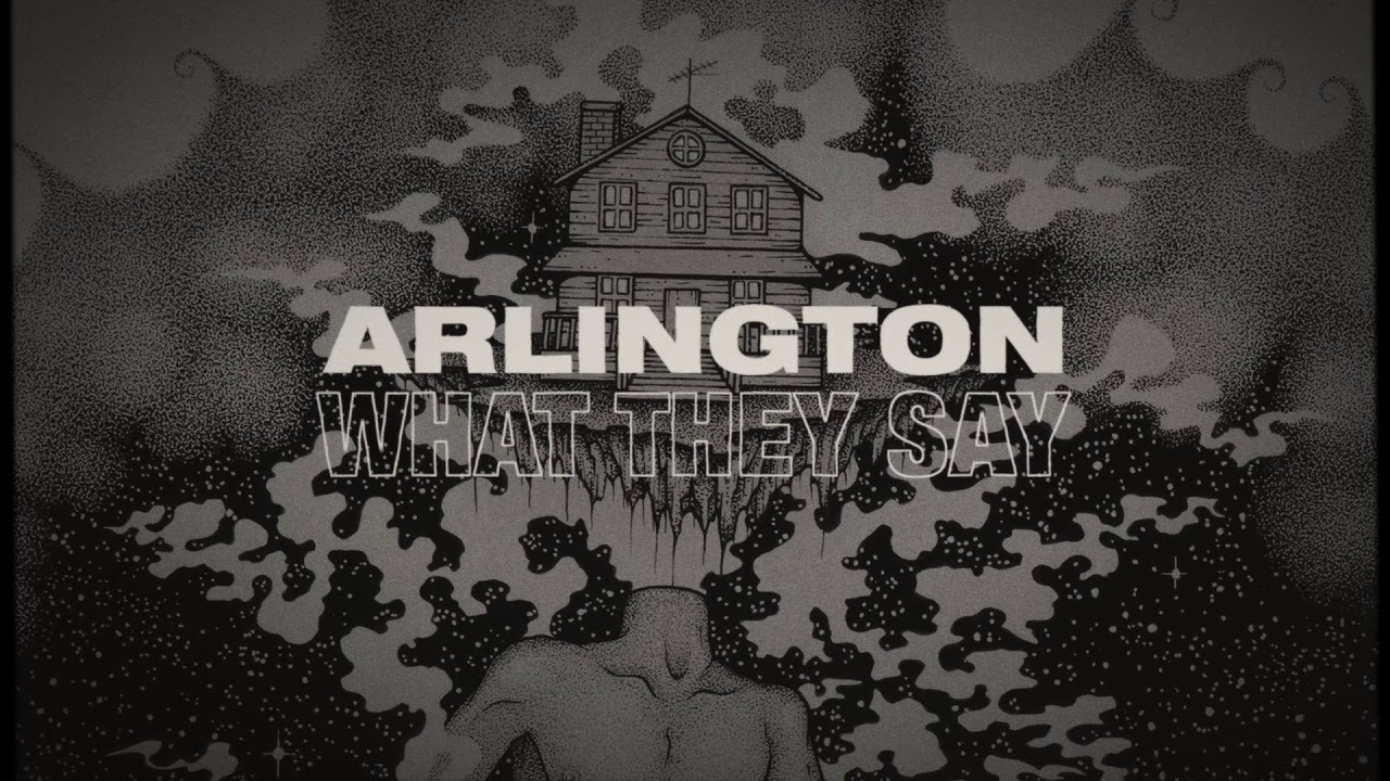 Arlington — What They Say