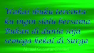 lirik ibu aku rindu syubbanul muslimin