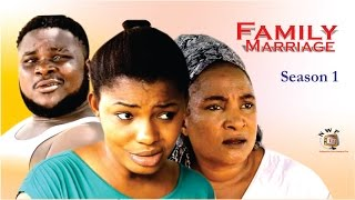 Family  Marriage    -  2016 Latest Nigerian Nollywood Movie