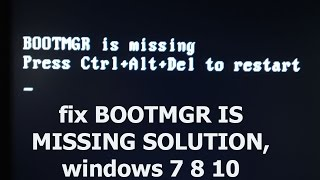 100% FIX #bootmgr is missing press ctrl+alt+del to restart in windows 10 8 7