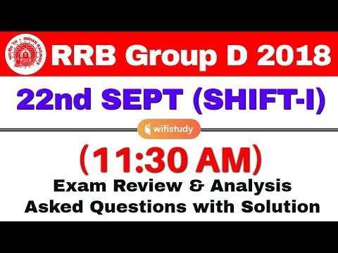 RRB Group D (22 Sept 2018, Shift-I) Exam Analysis & Asked Questions
