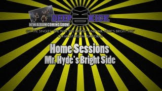 Deep Kick - Home-sessions Vol.2: Mr. Hyde
