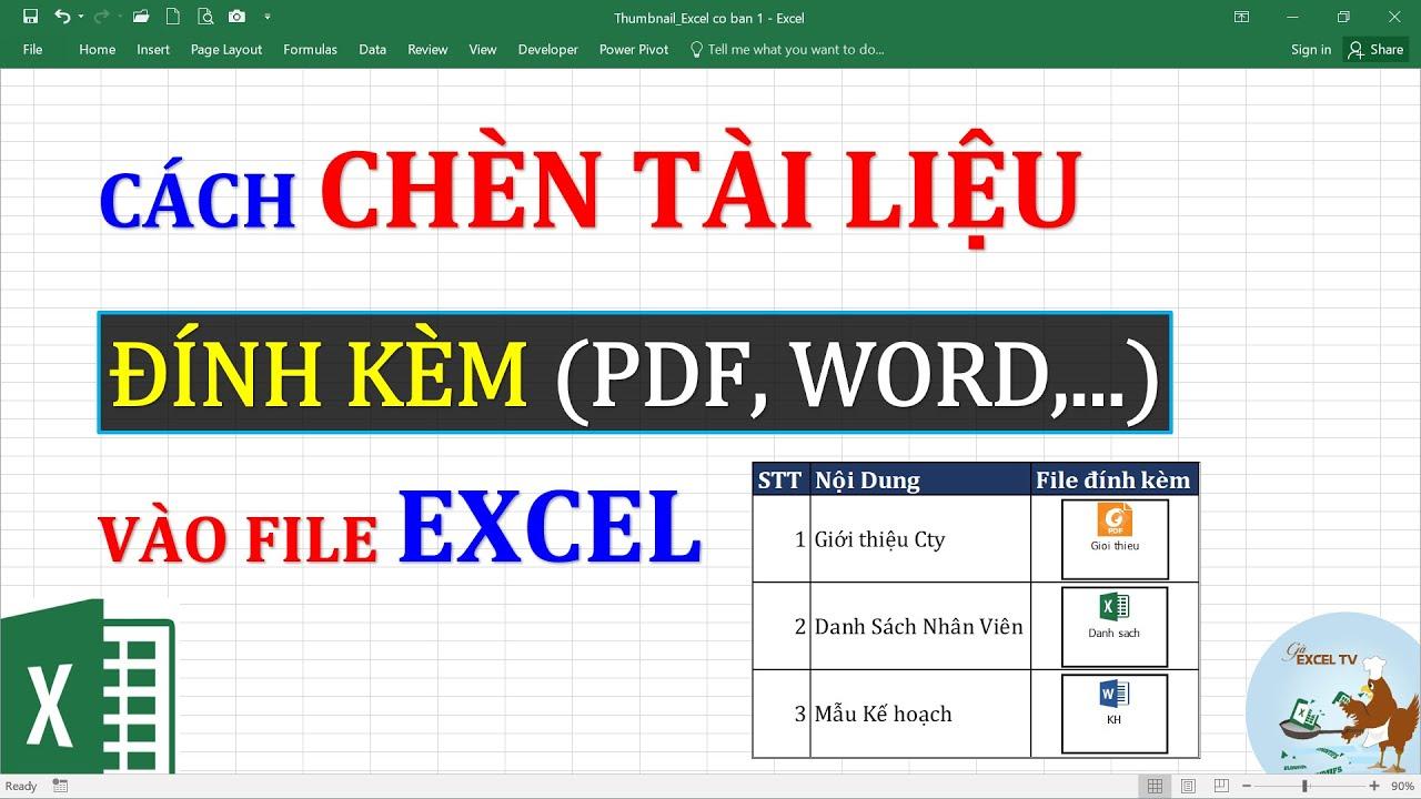 Cách chèn file đính kèm vào trong excel (các file PDF, Word, Excel)