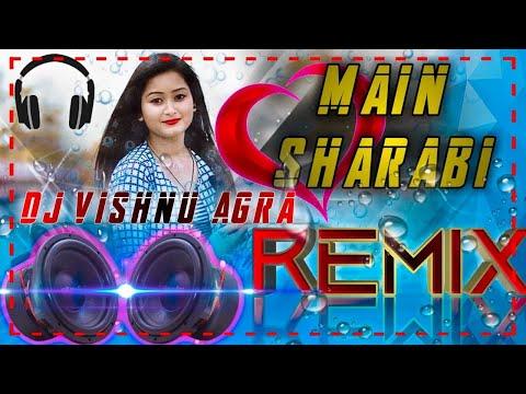 main-sharabi-sharabi-dj-|-main-sharabi-dj-remix-|-teri-khatir-main-duniya-mein-badnaam-hun-dj-remix