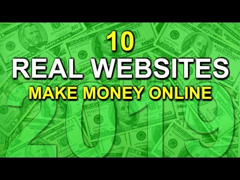 10 Real Websites To Make Money Online! 2019