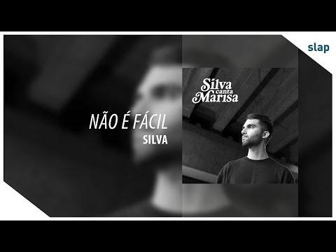 Silva - Não É Fácil Álbum Silva canta Marisa