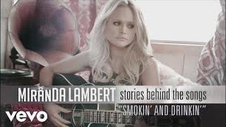 Miranda Lambert - Stories Behind the Songs - Smokin