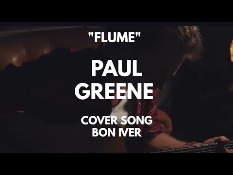 flume  cover by Paul Greene