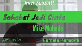 Sahabat Jadi Cinta ( female karaoke ) Mike Mohede