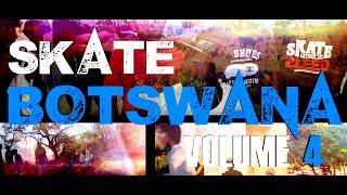 SKATE BOTSWANA VOLUME IV (2015)