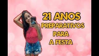 PREPARATIVOS PARA O MEU ANIVERSÁRIO *21 aninhos*| Loving Couple