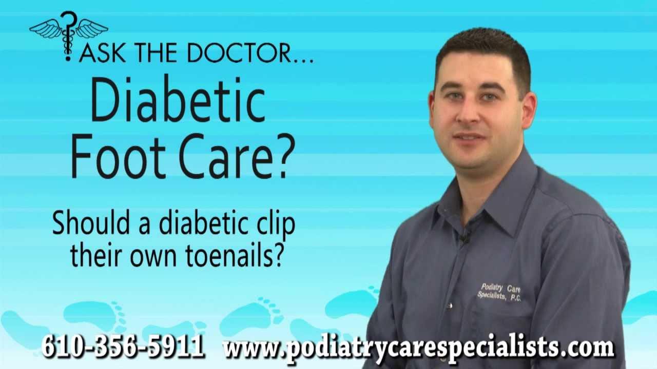 should a diabetic clip their own toenails audubon west chester should a diabetic clip their own toenails audubon west chester newtown square pa podiatrist