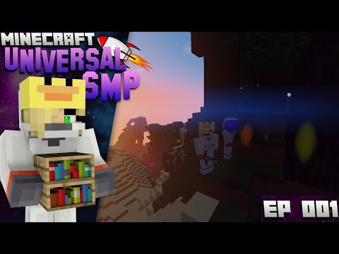 Universal SMP Ep 1! An exciting new Beginning!!