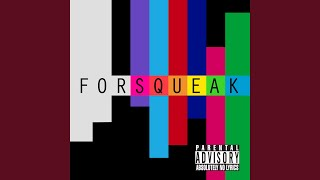 Foursqueak